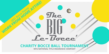 WFG's 2021 Big LeBocce Charity Bocce Ball Tournament tickets