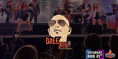 Dale 305 - A Pitbull Tribute LIVE at Lava Cantina tickets