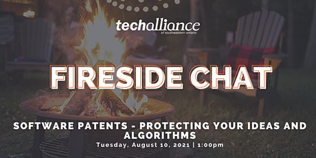 Fireside Chat | Software Patents - Protecting Your Ideas and Algorithms tickets