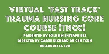 Virtual 'Fast Track' TNCC with Solheim Enterprises | August 2021 tickets