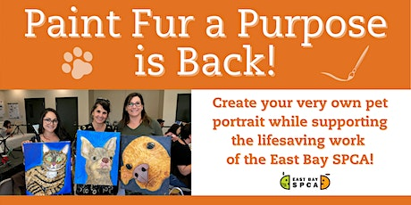 East Bay SPCA's Paint Fur a Purpose tickets