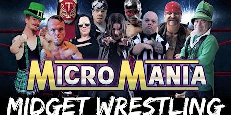 MicroMania Midget Wrestling tickets