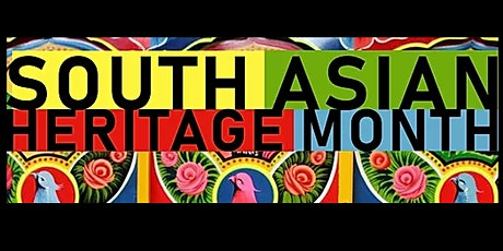 South Asian Heritage Month -Arts, Crafts and Fashion tickets
