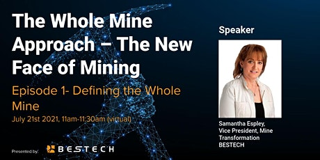 The Whole Mine Approach- The New Face of Mining (Episode #1) tickets