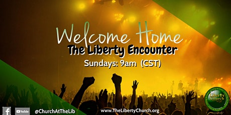 The Liberty Church 9:00 AM Worship Service tickets