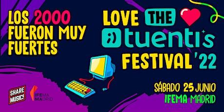 Love the Tuenti's Festival entradas