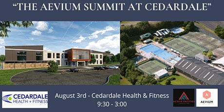 THE AEVIUM SUMMIT AT CEDARDALE - LIVE EVENT tickets