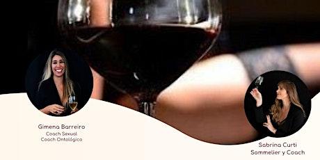 TALLER PRESENCIAL SEX & WINE| Torres del Yatch Pto Madero entradas
