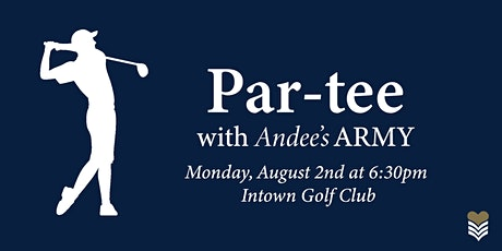 Par-Tee with Andee's Army tickets