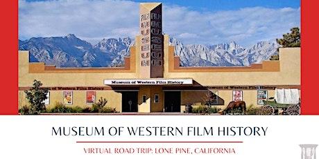 Museum of Western Film History: Virtual Field Trip tickets