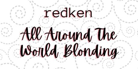 Redken All Around The World Blonding tickets