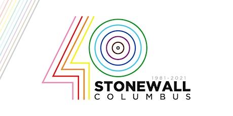 STONEWALL COLUMBUS—40th Anniversary Celebration tickets
