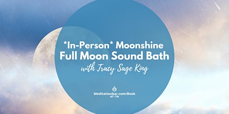 Moonshine: Full Moon Release Sound Healing *In-Person* tickets