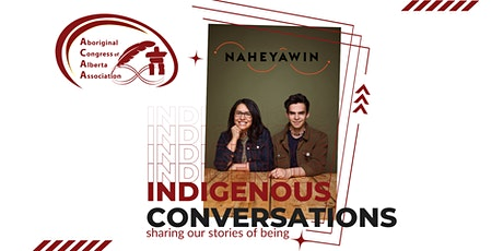 Indigenous Conversations - Open Discussion tickets