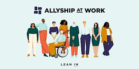 Allyship at Work: Moderator Training tickets