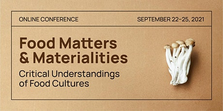 Food Matters and Materialities: Critical Understandings of Food Cultures tickets