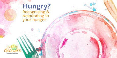 Hungry?: Recognizing & responding to your hunger tickets