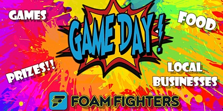 GAME DAY AT FOAM FIGHTERS tickets