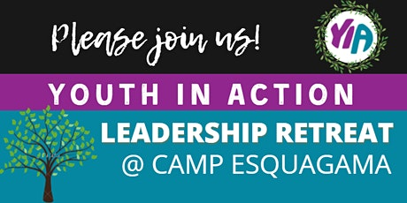 Youth in Action Leadership Retreat tickets