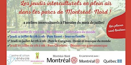 Les jeudis interculturels  en plein air dans les parcs de Montréal-Nord ! tickets