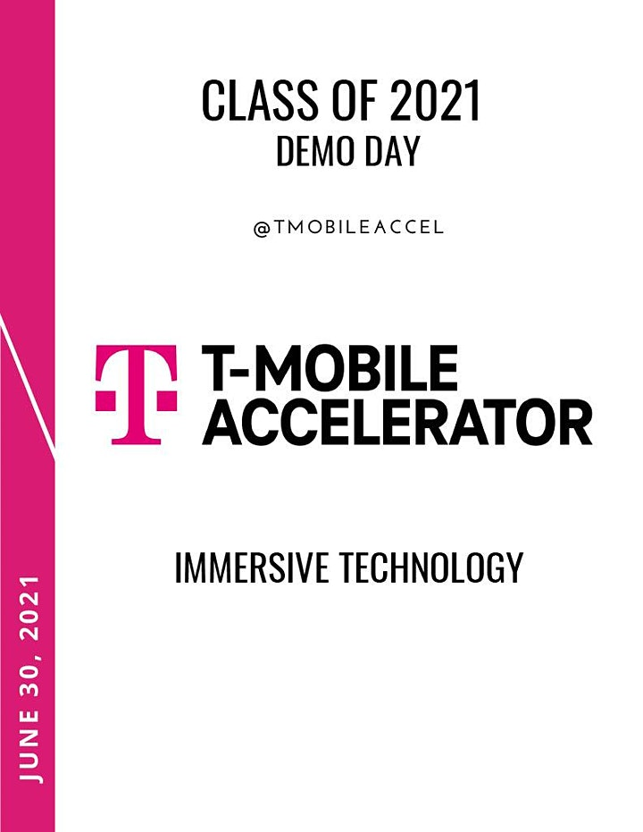 T-Mobile Accelerator Immersive Technology (Spring Demo Day 2021) image