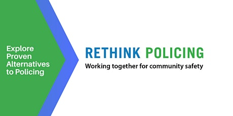 Launch of Rethink Policing tickets