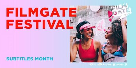 FilmGate Miami Presents : FilmGate Festival Subtitles edition. tickets