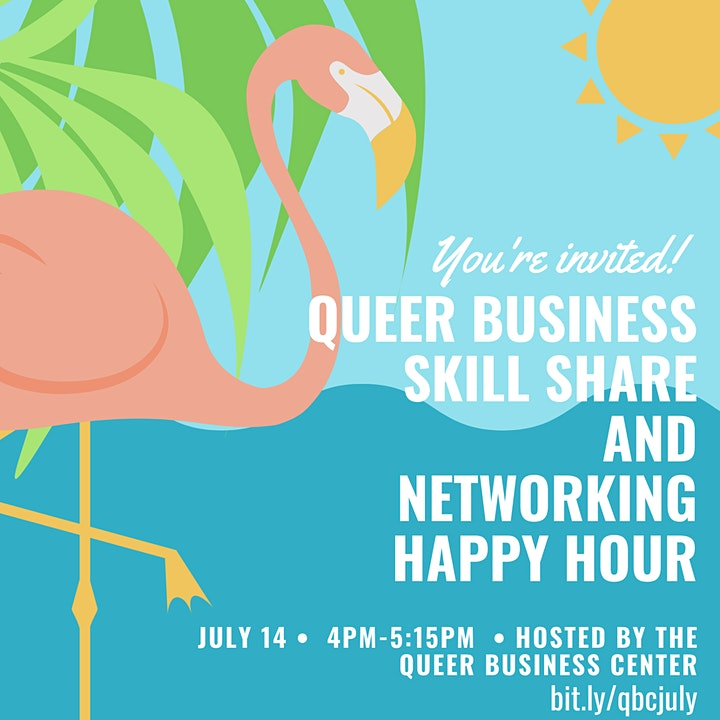 Queer Business Owner Skillshare and Networking Happy Hour (Zoom) image