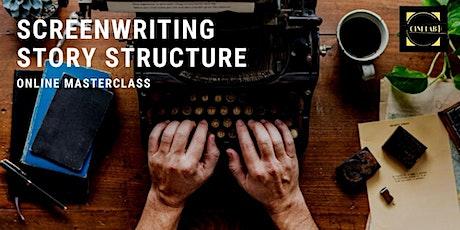 Screenwriting Masterclass: Story Structure tickets
