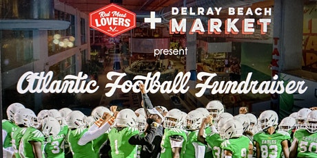 Red Meat Lovers Club Hosts Delray Beach Market For Our Local Football Team tickets