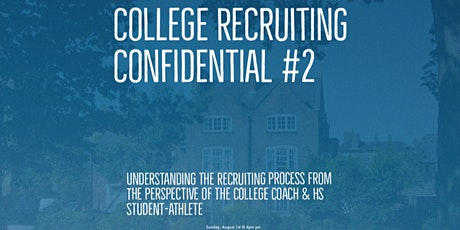College Recruiting Confidential #2 tickets