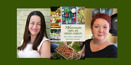 Kristine Hansen, author of Wisconsin Farms and Farmers Markets - in store tickets