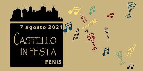 EVENTO ANNULLATO Castello in Festa Fénis biglietti