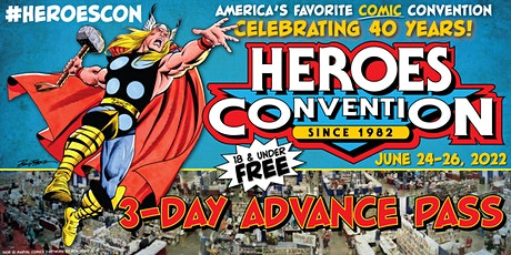 HEROESCON 2022 :: 3-DAY ADVANCE PASS tickets