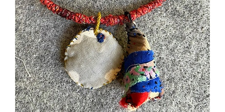 Make A Necklace: Amulets and Textile Techniques tickets
