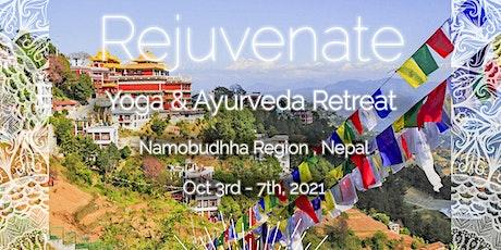 Rejuvenate: Yoga & Ayurveda 5 day Retreat near Nepal's sacred Namobuddha tickets