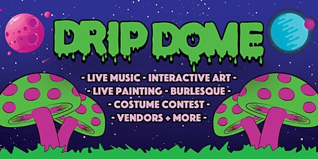 Drip Dome at Catch One tickets