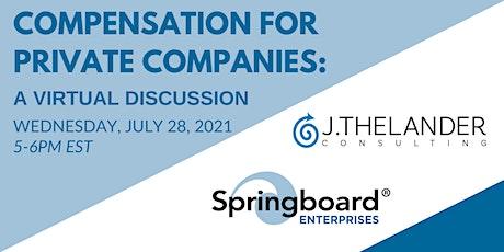 Virtual Discussion: Thelander 2021 Private Company Compensation tickets