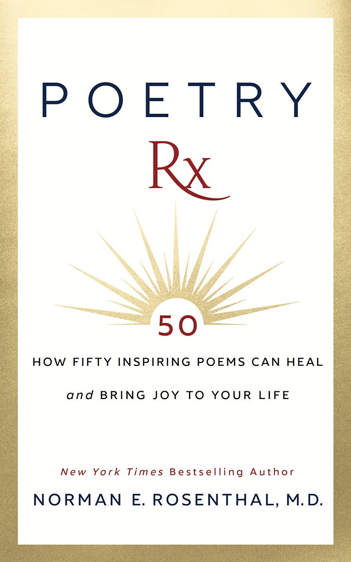 Poetry RX: A Virtual Evening with Norman E. Rosenthal M.D. image