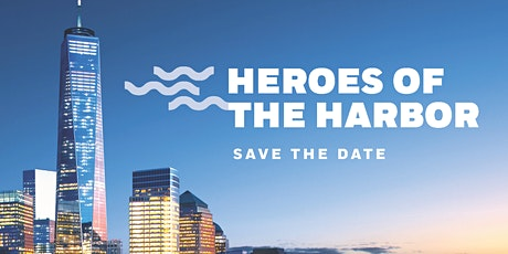 Heroes of the Harbor 2021 tickets