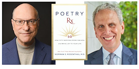 Poetry RX: A Virtual Evening with Norman E. Rosenthal M.D. tickets