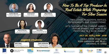 How to be a Top Producer in Real Estate while Preparing  for slow season! tickets