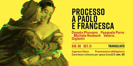 Processo a Paolo e Francesca biglietti