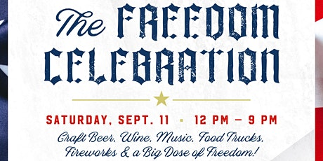 The Freedom Celebration - September 11th tickets