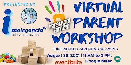 Virtual Preschool Parent Workshop  Presented by Intelegencia tickets