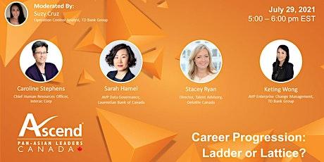 Ascend Canada - Career Progression: Ladder or Lattice? tickets