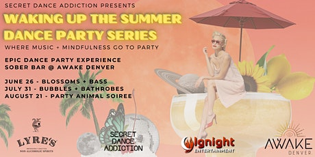 Waking Up the Summer Dance Party Series: Bubbles + Bathrobes tickets