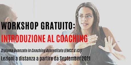 Workshop gratuito: Introduzione al Coaching -9  agosto biglietti