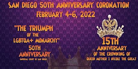 Imperial Court de San Diego 50th Anniversary Coronation tickets