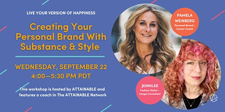Creating Your Personal Brand With Substance & Style tickets
